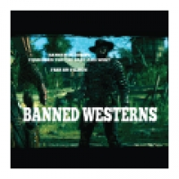 Banned Westerns
